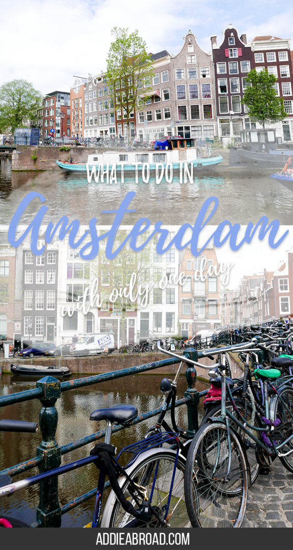 If you only have one day in Amsterdam, don't stess yourself out trying to see all the sights. Take a canal tour, visit the Anne Frank Museum, and just wander the city. Or just do whatever you damn please.