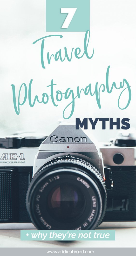 There are a lot of travel photography myths out there. Like that you need the best camera or that you can't take pictures at midday. Read this post to learn why these travel photography myths aren't true.