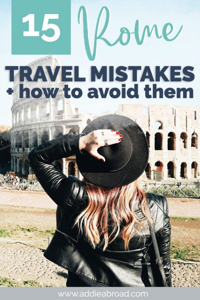 Traveling to Rome, Italy soon? Whether you're looking for things to do in Rome or the best Rome food, you don't want to make these Rome Travel Mistakes! Learn everything you need to know about the Colosseum, Forum, and food in this post! #rome #italy #travel