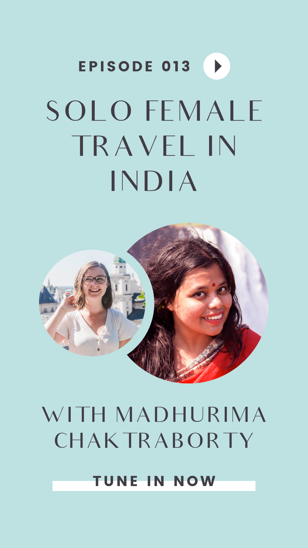 Planning on traveling to India? You NEED to listen to this episode of the Girls Go Abroad podcast, all about solo female travel in India with expert Madhurima Chakraborty! Learn about the best solo female travel destinations in India, solo female travel safety tips, and more. #travel #india