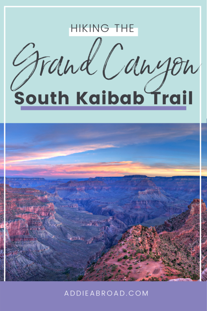 Visiting Grand Canyon National Park? You need to hike the South Kaibab Trail to Ooh Ahh Point! It's one of the best easy Grand Canyon day hikes.