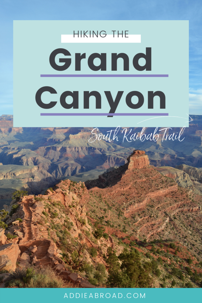If you're looking for the best Grand Canyon hiking trails, you've come to the right place. Learn more about the South Kaibab Trail in Grand Canyon National Park in this blog post. Click through to read!