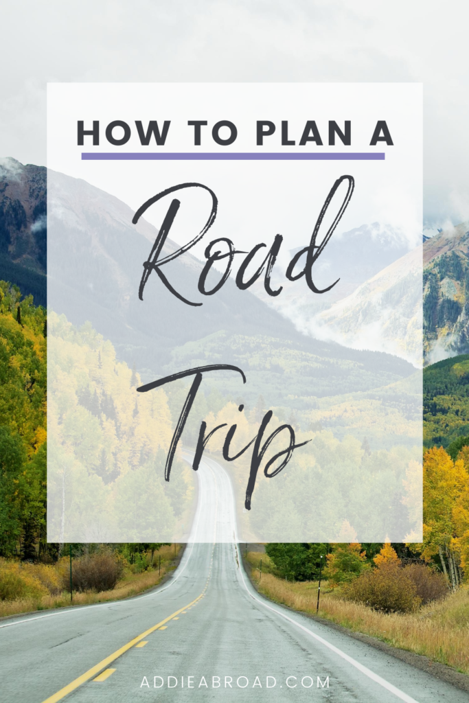 Wondering how to plan a road trip? This post covers all of the tips, tricks, and essentials of road trip planning from start to finish. Click through to read!